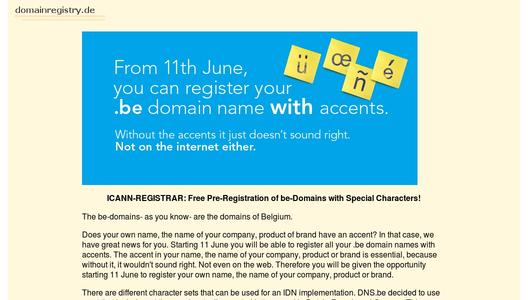 Free Pre-Registration ob be-Domains with Accents and other Special Characters