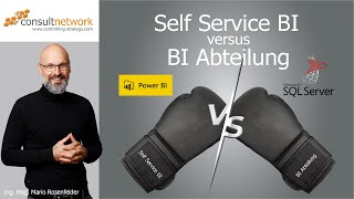 Self Service BI (Power BI) versus BI Abteilung (SQL Server)