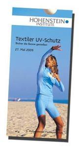 Das 3. Hohensteiner Fachsymposium bietet am 27. Mai 2009 einen Überblick über den Markt für textilen UV-Schutz, Bild: Oeko-Tex® Standard 100