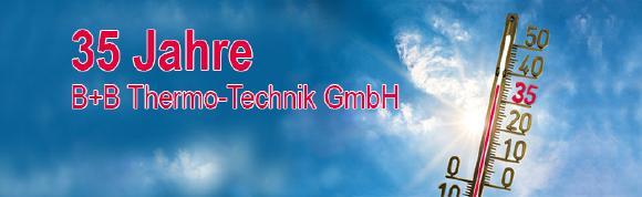35 Jahre B+B Thermo-Technik GmbH