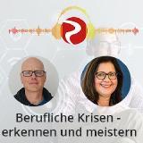 Podcast: Berufliche Krisen - erkennen und meistern