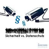 Videoüberwachung trifft auf Datenschutz