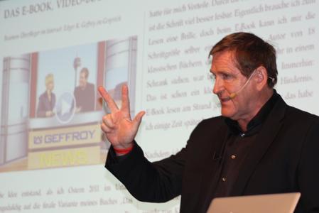Edgar K. Geffroy erklärt in seinem Vortrag Unternehmen die gigantischen Chancen, die im Internet schlummern