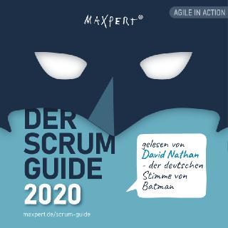 Die Maxpert GmbH hat sich prominente Unterstützung geholt und den Scrum-Guide, der Ende 2020 neu erschienen ist, vertonen lassen. Der Sprecher ist David Nathan, die deutsche Stimme von Batman.