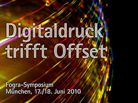 "Fogra-Symposium ""Digitaldruck trifft Offset"""