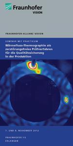 Flyer Seminar Wärmefluss-Thermographie als zerstörungsfreies Prüfverfahren für die Qualitätssicherung in der Produktion