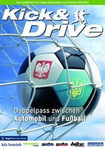 """Die Sonderausgabe """"Kick & Drive"""" 2012 zeigt, wie sich mit Fußball das Automobilgeschäft vorantreiben lässt"""