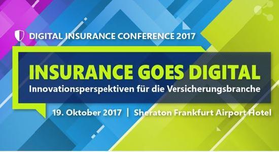 Digital Insurance Conference zur Digitalisierung der Versicherungswirtschaft am 19.10.2017 in Frankfurt/Main