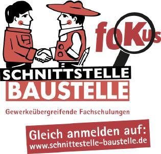 Anmeldungen zum Schnittstelle-Baustelle-fokus-Event sind auf www.schnittstelle-baustelle.de möglich. Termin: 15. März 2017. Ort: Tagungszentrum Blaubeuren, Hessenhöfe 33, 89143 Blaubeuren