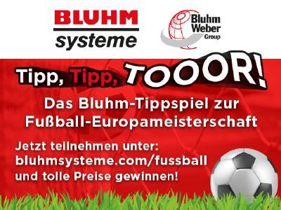 Bluhm Systeme organisiert digitales Tippspiel zur Fußball-Europameisterschaft 2021