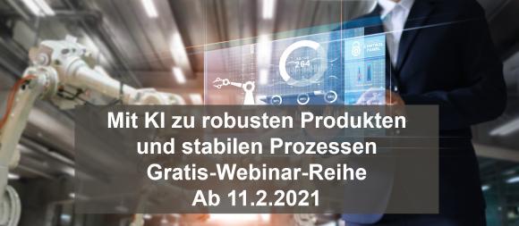 Contech startet am 11. Februar eine Gratis-Webinarreihe zum Thema: Robuste Produkte und stabile Prozesse mit KI.