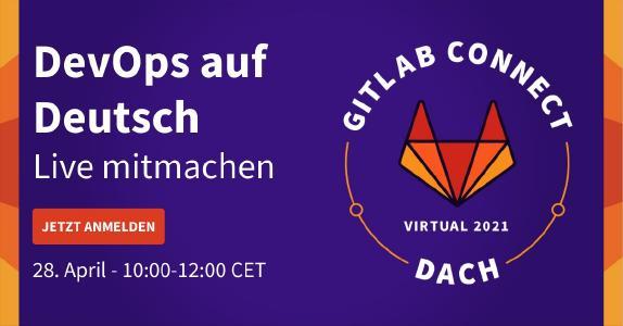 DevOps auf Deutsch: GitLab Connect DACH