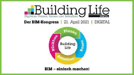 BIM-Kongress Building Life Digital 2021 erfolgreich beendet