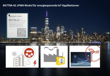 Energiesparend und sicher: Das LPWA Modul BG770A-GL von Quectel