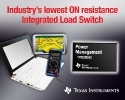 TI introduces fully-integrated load switch with lowest ON resistance