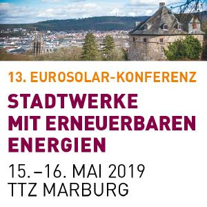 """13. EUROSOLAR-Konferenz """"Stadtwerke mit Erneuerbaren Energien"""" am 15. und 16. Mai 2019"""