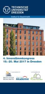 Der 4. Internationale Innendämmkongress findet erstmals in Kooperation mit dem Bundesverband für Altbauerneuerung (BAKA) statt / Bild: Bernhard Remmers Akademie, Löningen