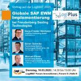 Vortrag von LogiPlus mit dem Kunden Freudenberg Sealing Technologies auf der LogiMAT 2020 am Forum Innovationen (10.03.2020, 14:30-15:00 Uhr, Halle 8 Forum D)
