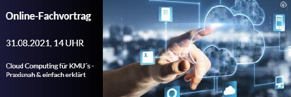 Newsletter Header, Finger zeigt auf Cloud, drum herum Netzwerkoptionen.Termin 31.08.2021 um 14.00 Uhr Online-Fachvortrag