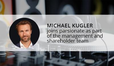 Michael Kugler new member of the management and shareholder team at parsionate