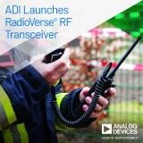 Analog Devices Launches High Dynamic Range RF Transceiver for Challenging Mission-Critical Communications Applications