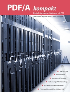 PDF/A kompakt – Digitale Langzeitarchivierung mit PDF