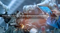 Vortrag auf dem Innovationsforum PredictiveMaintenance@KMU zum Thema: Steigerung der Wettbewerbsfähigkeit von KMUs durch KI im Maintenance Management