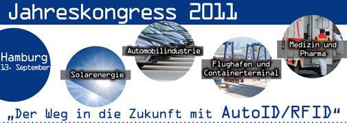 Jahreskongress 2011 'Der Weg in die Zukunft mit AutoID/RFID'