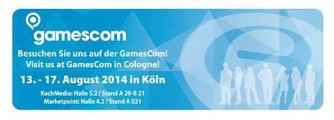 Wir sehen uns auf der gamescom 2014!