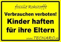 Fossile Rohstoffe: verbrauchen Verboten – Kinder haften für ihre Eltern!