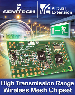 Semtech and Virtual Extension Expand Wireless Mesh Network Platform with Ultra-High Transmission Range Chipset