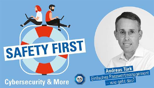 """TÜV SÜD-Podcast """"Safety First"""": Einfaches Passwortmanagement - wie geht das?"""