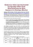 [PDF] Pressemitteilung: Endeavour Silver durchschneidet hochgradige Silber-Gold-Mineralisierung bei Mine Guanaceví in Durango (Mexiko)