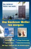 Wettervorhersage für Aachen mit und ohne die neue meteo aachen App.