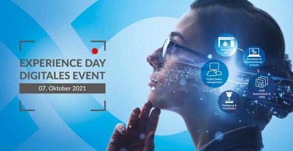 Experience Day 2021 - Digital (größte Fachkonferenz rundum Produktentwicklung und Fertigung im deutschsprachigen Raum)