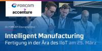 Experten der digitalen Transformation treffen sich am 25. März 2020 beim FORCAM Innovation Day FID, in Garching im IIoT Innovation Center von Accenture