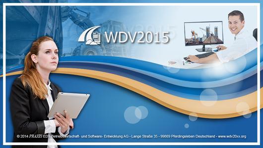 Vorschau – Programmstart der WDV2015. Modern und elegant präsentiert sich die WDV2015. Für den Nutzer weiterhin intuitiv und ergonomisch in der Anwendung.