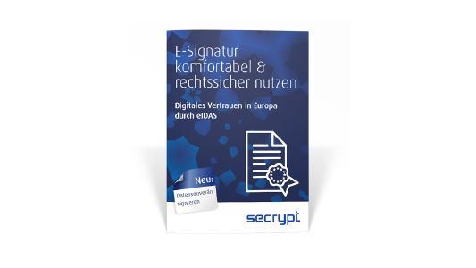 """Kostenloses Whitpaper: """"E-Signatur komfortabel & rechtssicher nutzen"""""""