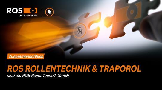 ROS RollenTechnik und Traporol schleißen sich zusammen zur ROS RollenTechnik GmbH