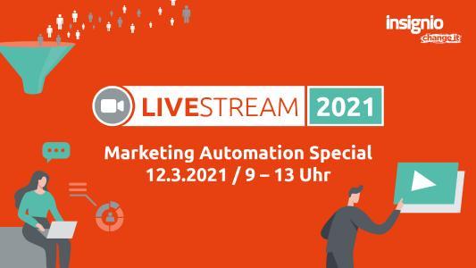 Insignio LiveStream Marketing Automation Special am 12.3.2021