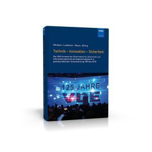 Technik - Innovation - Sicherheit. Geschichte der Elektrotechnik