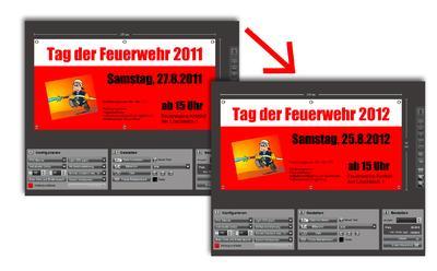 Alle Jahre wieder: Feiert die Feuerwehr ihren Tag der offenen Tür, steht die Bannervorlage vom letzten Jahr wieder bereit. Unter http://youtu.be/fzYIRMn6Tfg verdeutlicht ein Video die neue Template-Funktion.  Bild: Template Feuerwehrfest