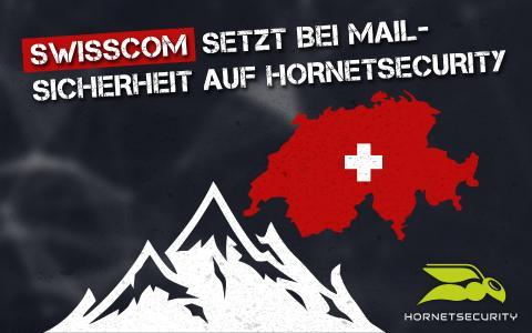 Swisscom setzt bei Mail-Sicherheit auf Hornetsecurity_