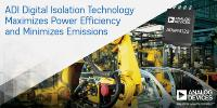 Analog Devices Launches Isolation Technology to Maximize Power Efficiency and Minimize Emissions as Factories Migrate to Industry 4.0