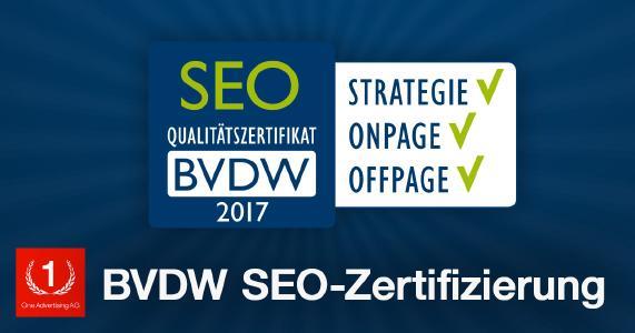 One Advertising AG erhält auch 2017 das SEO-Zertifikat des BVDW ...