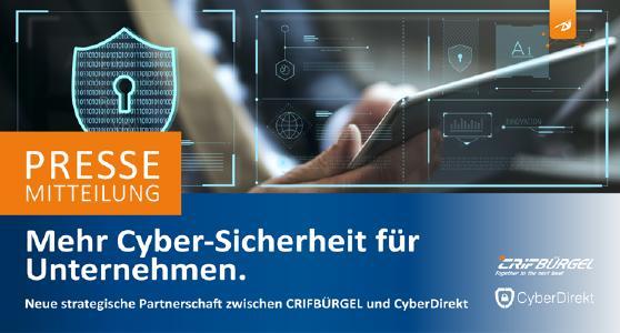 Mehr Cyber-Sicherheit für Unternehmen – So kann die neue strategische Partnerschaft zwischen CRIFBÜRGEL und CyberDirekt mehr Sicherheit vor Cyber-Attacken bieten
