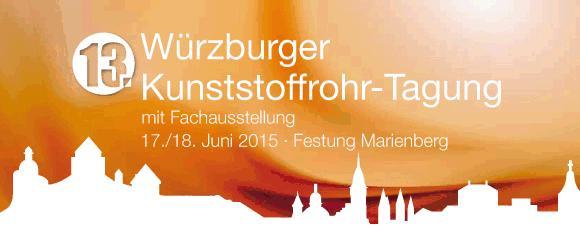 13. Würzburger Kunststoffrohr-Tagung