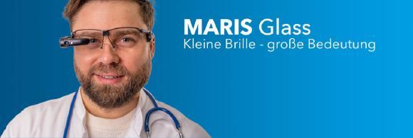 Die Datenbrille MARIS Glass ist die Revolution in Krankenhausprozessen. Visiten, Konsile und Patientenbeurteilungen können einfacher, schneller und mit weniger Personal durchgeführt werden