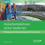 """Neues Folienprogramm """"Hubarbeitsbühnen sicher bedienen"""""""
