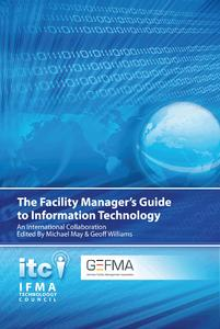 The Facility Manager's Guide to IT